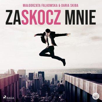 Zaskocz mnie-Skiba Daria, Falkowska Małgorzata
