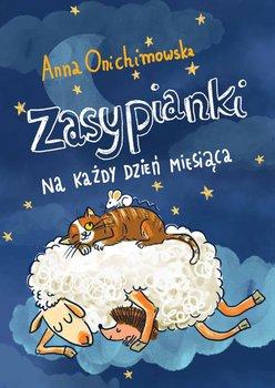 Zasypianki na każdy dzień miesiąca-Onichimowska Anna
