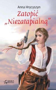 Zatopić Niezatapialną-Hrycyszyn Anna