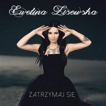 Zatrzymaj Sie-Ewelina Lisowska