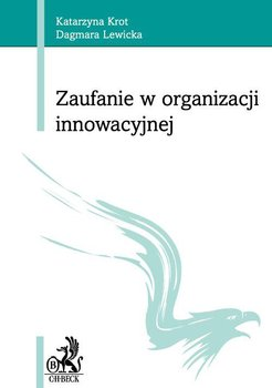 Zaufanie w organizacji innowacyjnej                      (ebook)