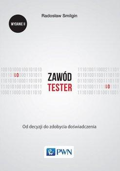 Zawód tester. Od decyzji do zdobycia doświadczenia-Smilgin Radosław