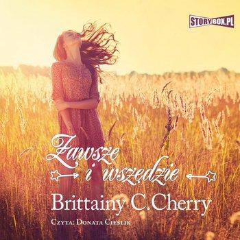 Zawsze i wszędzie-Cherry Brittainy C.