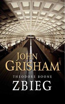 Zbieg. Theodore Boone. Tom 5-Grisham John