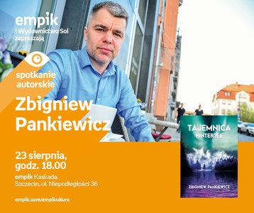 Zbigniew Pankiewicz | Empik Kaskada