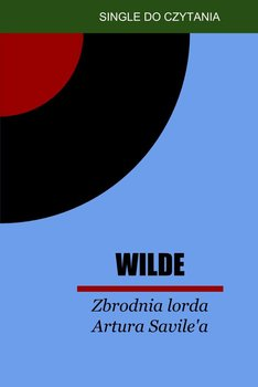 Zbrodnia lorda Artura Savile'a-Wilde Oscar
