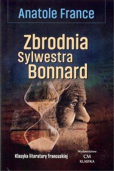 Zbrodnia Sylwestra Bonnard-France Anatole