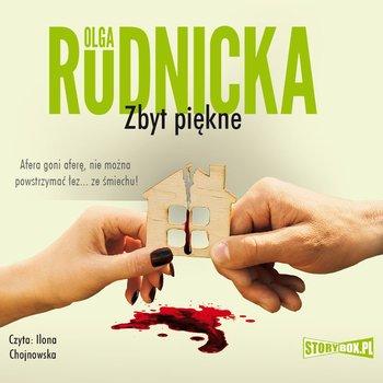Zbyt piękne-Rudnicka Olga