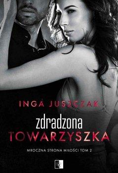 Zdradzona towarzyszka-Juszczak Inga