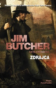 Zdrajca. Akta Dresdena. Tom 11 - Butcher Jim