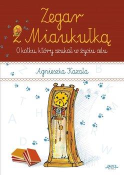 Zegar z Miaukułką. O kotku który szukał w życiu celu                      (ebook)