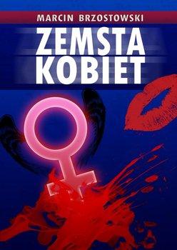 Zemsta kobiet-Brzostowski Marcin
