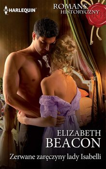 Zerwane zaręczyny lady Isabelli-Beacon Elizabeth