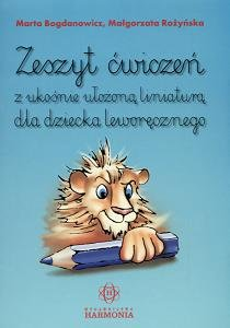 Zeszyt ćwiczeń z ukośnie ułożoną liniaturą dla dziecka leworęcznego-Bogdanowicz Marta, Rożyńska Małgorzata