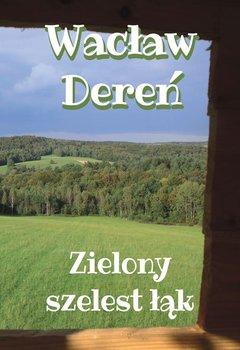 Zielony szelest łąk-Dereń Wacław