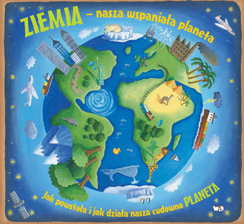 Ziemia. Nasza wspaniała planeta-Dorion Christiane