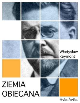 Ziemia obiecana-Reymont Władysław Stanisław