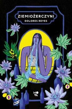 Ziemiożerczyni-Reyes Dolores