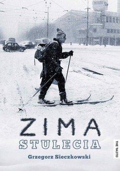 Zima stulecia-Sieczkowski Grzegorz