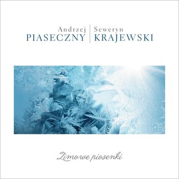 Zimowe piosenki-Piaseczny Andrzej,Krajewski Seweryn