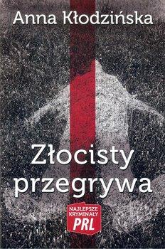 Złocisty przegrywa-Kłodzińska Anna