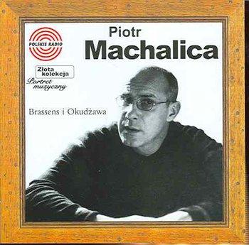 Złota kolekcja: Brassens i Okudżawa-Machalica Piotr