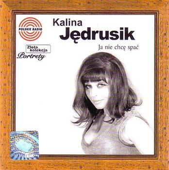Złota kolekcja: Ja nie chcę spać-Jędrusik Kalina