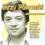 Jerzy Połomski - Złote Przeboje