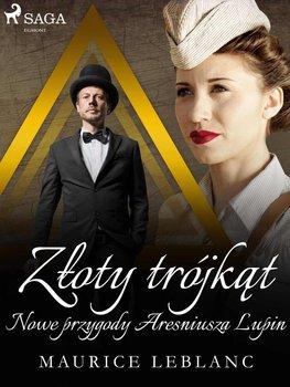 Złoty trójkąt: Nowe przygody Aresniusza Lupin-Leblanc Maurice