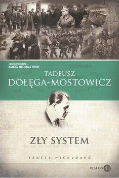 Zły system. Teksty niewydane-Dołęga-Mostowicz Tadeusz