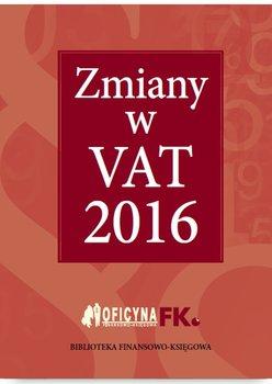 Zmiany w VAT 2016                      (ebook)