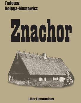 Znachor-Dołęga-Mostowicz Tadeusz