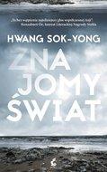 Znajomy świat-Hwang Sok-Yong