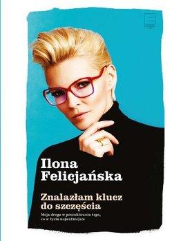 Znalazłam klucz do szczęścia-Felicjańska Ilona