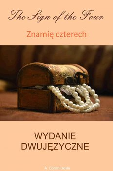 Znamię czterech / The sign of the Four - Doyle Arthur Conan
