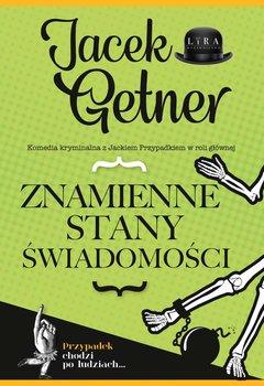 Znamienne stany świadomości-Getner Jacek