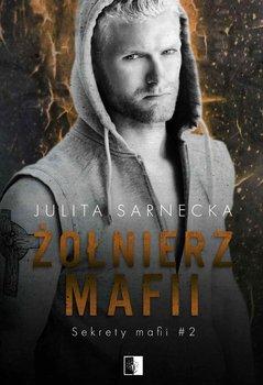 Żołnierz mafii-Sarnecka Julita