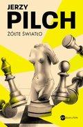 Żółte światło-Pilch Jerzy