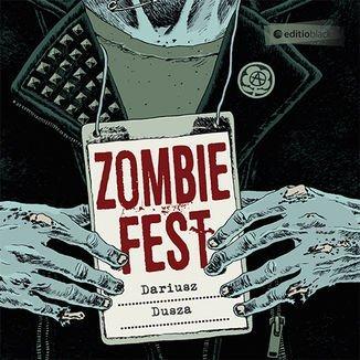 Zombie Fest-Dusza Dariusz