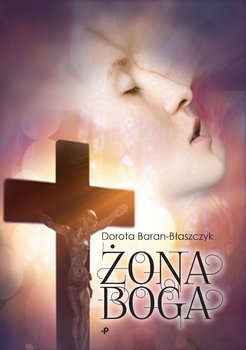 Żona Boga-Baran-Błaszczyk Dorota