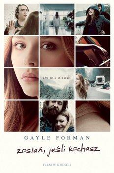 Zostań, jeśli kochasz-Forman Gayle