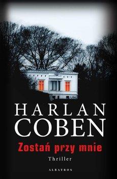 Zostań przy mnie-Coben Harlan