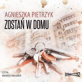 Zostań w domu-Pietrzyk Agnieszka
