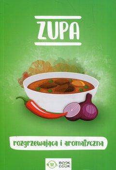 Zupa rozgrzewająca i aromatyczna-Opracowanie zbiorowe