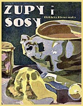 Zupy i sosy-Kiewnarska Elżbieta