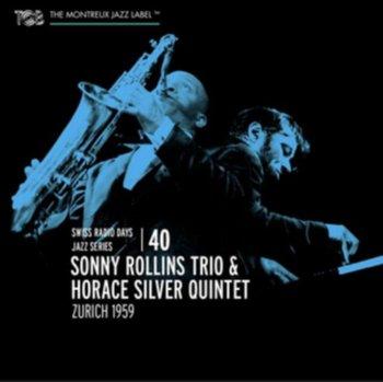 Zurich 1959-Sonny Rollins Trio & Horace Silver Quintet