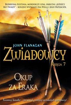 Zwiadowcy. Księga 7. Okup za Eraka                      (ebook)