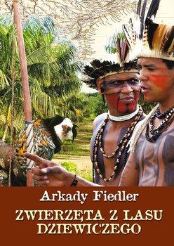 Zwierzęta z lasu dziewiczego-Fiedler Arkady