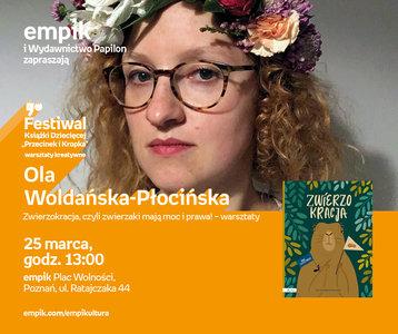 Zwierzokracja, czyli zwierzaki mają moc i prawa! – warsztaty z Olgą Wołdańską-Płocińską | Empik Plac Wolności