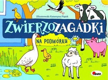 Zwierzozagadki. Na podwórku-Kwiecińska Mirosława